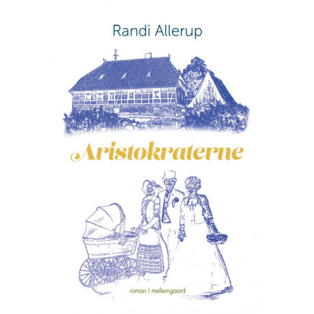 Aristokraterne: En slægtsroman