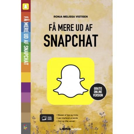 Snapchat: Få mere ud af Snapchat - [RODEKASSE/DEFEKT]