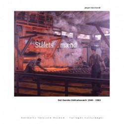 Stålets mænd: Det Danske Stålvalseværk 1940-1962