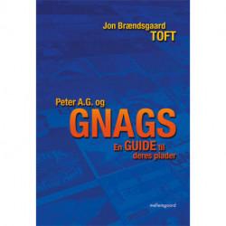 Peter A.G. og GNAGS: En guide til deres plader