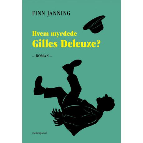 Hvem myrdede Gilles Deleuze?