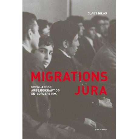 Migrationsjura: Udenlandsk arbejdskraft og EU-borgere mm.