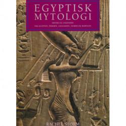 Egyptisk mytologi: myter og legender fra Egypten, Persien, Lilleasien, Sumer og Babylon