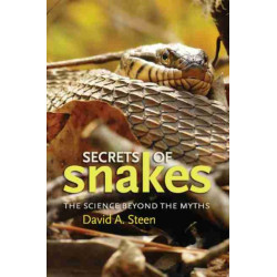 Secrets of Snakes: The Science beyond the Myths