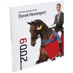 Resultater og begivenheder i dansk hestesport (Årgang 2009)