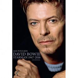 David Bowie: Starman 1947-2016