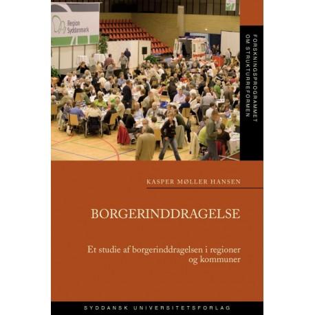 Borgerinddragelse: Et studie af borgerinddragelsen i regioner og kommuner