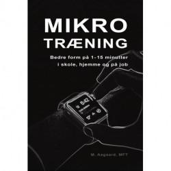 Mikrotræning: Bedre form på 1-15 minutter i skole, hjemme og på job