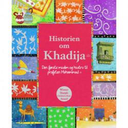 Historien om Khadija.: Den første muslim og hustru til profeten Muhammad