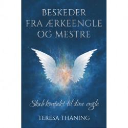 Beskeder fra ærkeengle og mestre: Skab kontakt til dine engle
