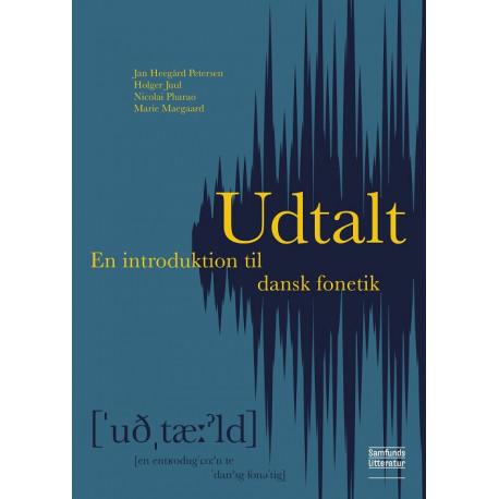Udtalt - bog og e-bog: En introduktion til dansk fonetik