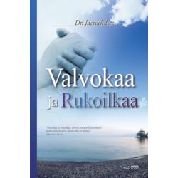 Valvokaa ja Rukoilkaa: Keep Watching and Praying (Finnish)