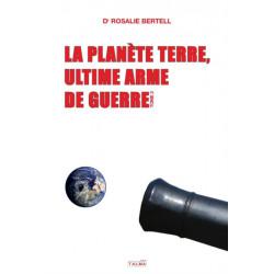 La Planete Terre, ultime arme de guerre - T. 2