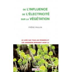 De l'Influence de l'electricite sur la vegetation