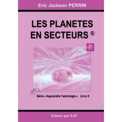 Astrologie livre 5: Les planetes en secteurs