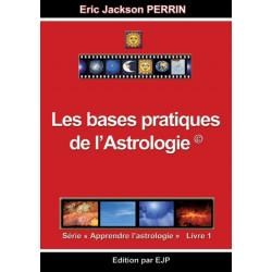 Astrologie livre 1: Les bases pratiques de l'astrologie