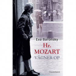 Hr. Mozart vågner op: roman