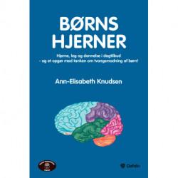 Børns hjerner: hjerne, leg og dannelse i dagtilbud - og et opgør med tanken om tvangsmodning af børn!