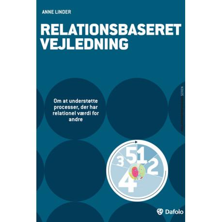 Relationsbaseret vejledning: Om at understøtte processer, der har relationel værdi for andre