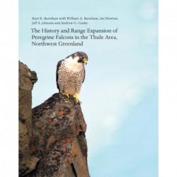 Meddelelser om Grønland - The history and range expansion of Peregrine Falcons in the Thule Area, Northwes - [RODEKASSE/DEFEKT]