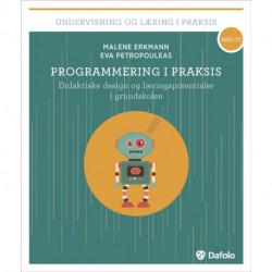 Programmering i praksis: Didaktiske design og læringspotentialer i grundskolen