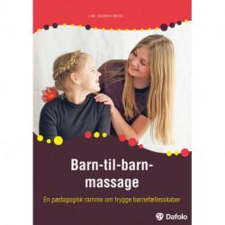 Barn-til-barn-massage: En pædagogisk ramme om trygge børnefællesskaber