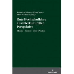 Gute Hochschullehre Aus Interkultureller Perspektive: Theorie - Empirie - (Best-)Practice