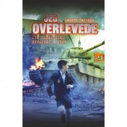 Jeg overlevede den nazistiske invasion i 1944