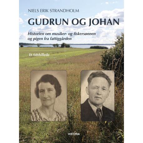 Gudrun og Johan: Historien om musiker- og fiskersønnen og pigen fra fattiggården