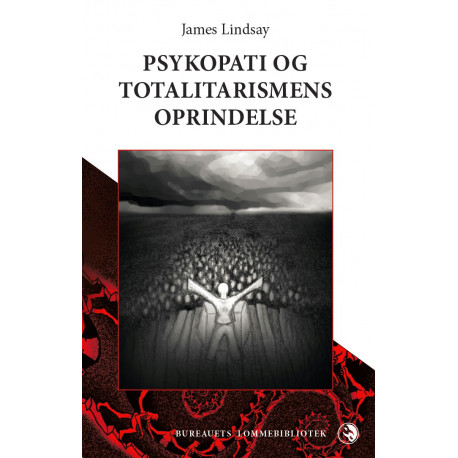 Psykopati og totalitarismens oprindelse