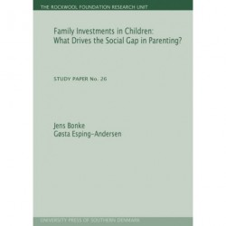 Family investments in children: what drives the social gap in parenting