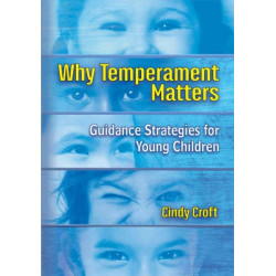 Why Temperament Matters: Guidance Strategies for Young Children