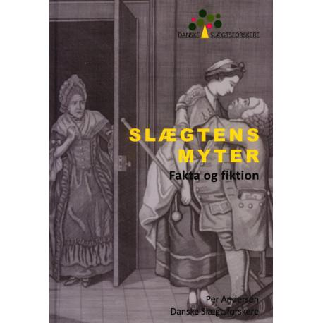 Slægtens Myter - Fakta og fiktion
