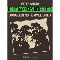 Kurt Danners bedrifter: Jungleøens hemmelighed