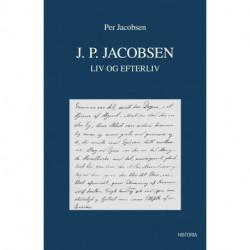 J.P. Jacobsen - liv og efterliv