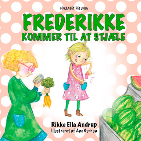 Frederikke: kommer til at stjæle