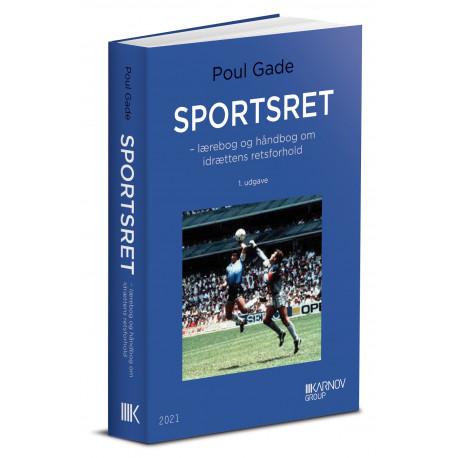 Sportsret - lærebog og håndbog i idrættens retsforhold