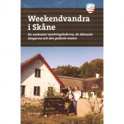 Weekendvandra i Skåne : de vackraste vandringslederna, de skönaste sängarna och den godaste maten: de vackraste vandringslederna, de skönaste sängarna och den godaste maten