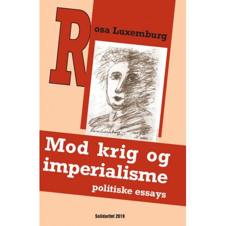 Mod krig og imperialisme - politiske essays
