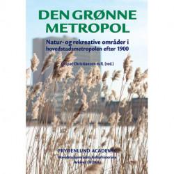 Den grønne metropol: Natur- og rekreative områder i hovedstadsmetropolen efter 1900
