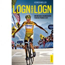 Løgn over løgn: Om Michael Rasmussens Tour de France-exit