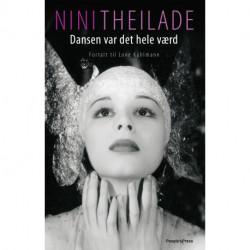 Nini Theilade: Dansen var det hele værd