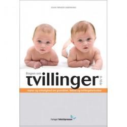 Bogen om Tvillinger 0-10 år: myter og virkelighed om graviditet, fødsel og tvillingeforholdet