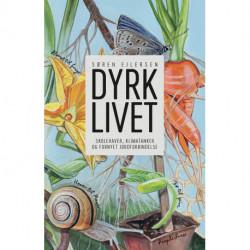 Dyrk livet: Skolehaver, klimatanker og fornyet jordforbindelse
