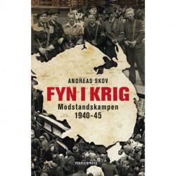 Fyn i krig: Modstandskampen 1940-45