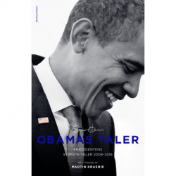 Obamas taler: Præsidentens største taler 2008-2016