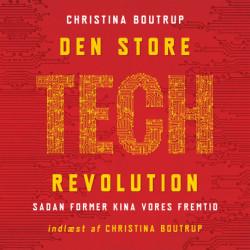 Den store tech-revolution: Sådan former Kina vores fremtid