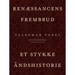 Renæssancens frembrud. Et stykke åndshistorie