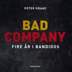 Bad Company: Fire år i Bandidos