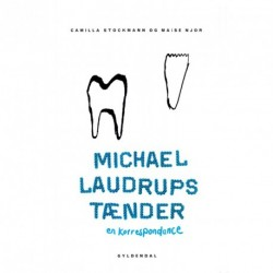 Michael Laudrups tænder: En korrespondance